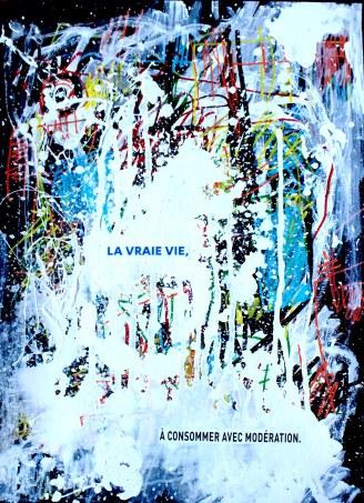 [øRø] Florian Clerc - LA VRAI VIE À CONSOMMER AVEC MODÉRATION - 2016 - Feutre et acrylique sur papier - 42 x 30